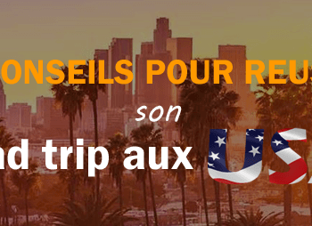 Réussir son road trip aux USA