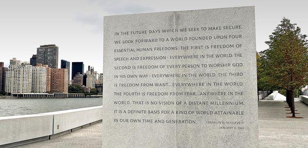 Discours des Quatre Libertés (The Four Freedoms speech) Franklin D. Roosevelt Four Freedoms Park