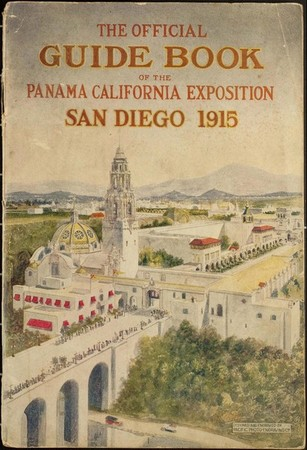 The Official Guide Book of the Panama California Exposition San Diego 1915